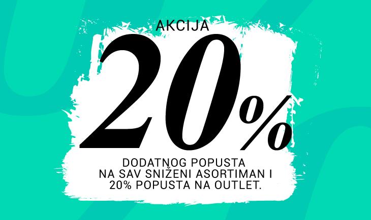 Dodatnih 20% popusta na sniženi asortiman i 20% popusta na outlet asortiman